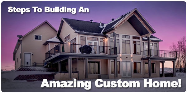 Learn About Fine Line Homes Steps To Building An Amazing