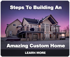 Steps To Building An Amazing Custom Home